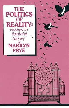 Politics of Reality: Essays in Feminist Theory - Frye, Marilyn