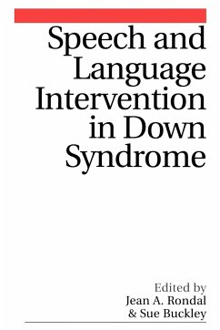 Speech and Language Intervention in Down Syndrome - Rondal, Jean Buckley, Susan Rondal