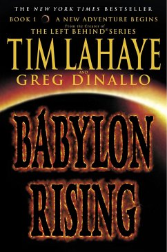 Babylon Rising - LaHaye, Tim Dinallo, Greg