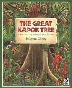 The Great Kapok Tree: A Tale of the Amazon Rain Forest - Cherry, Lynne
