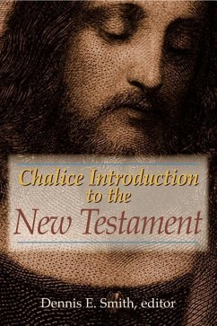 Chalice Introduction to the New Testament - Herausgeber: Smith, Dennis E.