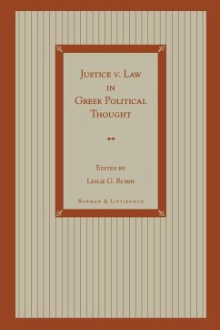 Justice V. Law in Greek Political Thought - Bullen, Paul Calvert, Brian