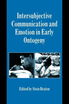 Intersubjective Communication and Emotion in Early Ontogeny - BrÃten, Stein (ed.)