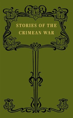 Stories of the Crimean War - Tait, W. J.
