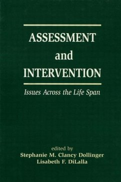 Assessment and Intervention Issues Across the Life Span - Dollinger Life Span Development Conference