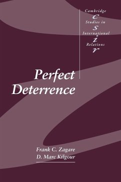 Perfect Deterrence - Zagare, Frank C. Kilgour, D. Marc Frank C. , Zagare