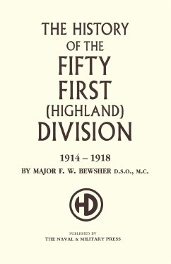 History of the 51st (Highland) Division 1914-1918 - Bewsher, Maj F. W.