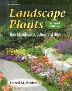 Landscape Plants: Their Identification, Culture, and Use - Bridwell, Ferrell M.