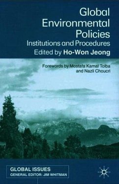 Global Environmental Policies: Institutions and Procedures - Jeong, Ho-Won