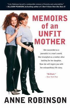 Memoirs of an Unfit Mother - Robinson, Anne