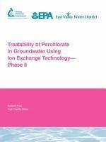 Treatability of Perchlorate in Groundwater Using Ion Exchange Technology - Phase II - Aldridge, Lee Gillogly, Thomas Lehman, Geno