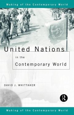 United Nations in the Contemporary World - Whittaker, David J. Whittaker, D.