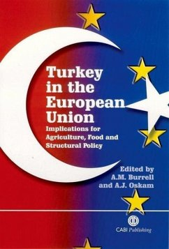 Turkey in the European Union: Implications for Agriculture, Food and Structural Policy - Herausgeber: Burrell, Alison Oskam, Arie