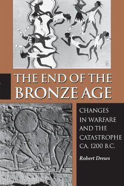 The End of the Bronze Age - Drews, Robert