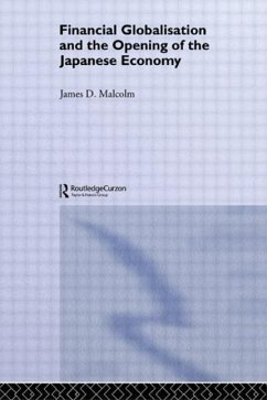 Financial Globalisation and the Opening of the Japanese Economy - Malcolm, James D.