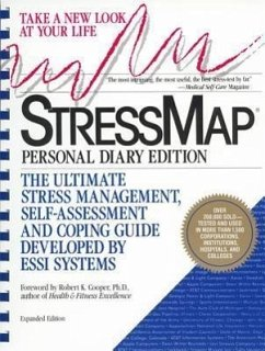 Stressmap: Personal Diary Edition: The Ultimate Stress Management, Self-Assessment and Coping Guide Developed by Essi Systems - Orioli, Esther Essi Systems Cooper, Robert K.
