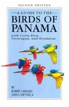 A Guide to the Birds of Panama: With Costa Rica, Nicaragua, and Honduras - Ridgely, Robert S.