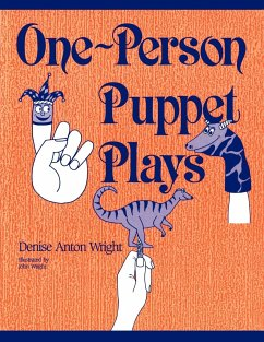One-Person Puppet Plays - Anton, Denise Wright, Denise A.