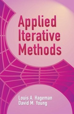 Applied Iterative Methods - Hageman, Louis A. Young, David M.