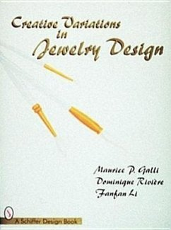 Creative Variations in Jewelry Design - Galli, Maurice P. Riviere, Dominique Li, Fanfan