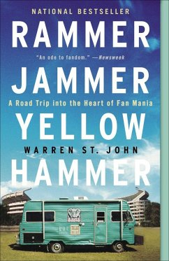 Rammer Jammer Yellow Hammer: A Road Trip Into the Heart of Fan Mania - St John, Warren