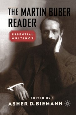 The Martin Buber Reader - Buber, Martin