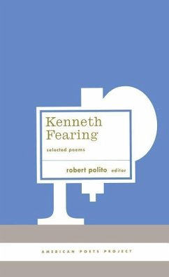 Kenneth Fearing: Selected Poems - Fearing, Kenneth