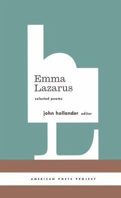Emma Lazarus: Selected Poems: Selected Poems - Lazarus, Emma