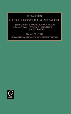 Research in the Sociology of Organizations: Networks in and Around Organizations Vol 16 - Bacharach, Samuel Knoke, David