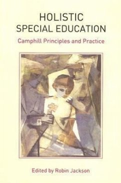 Holistic Special Education: Camphill Principles and Practice - Herausgeber: Jackson, Robin