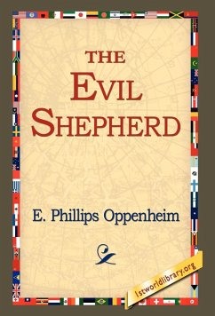 The Evil Shepherd - Oppenheim, E. Phillips