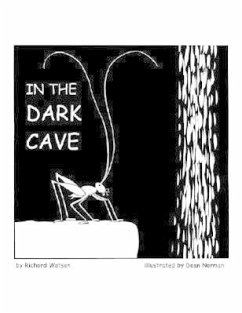 In the Dark Cave - Watson, Richard A.