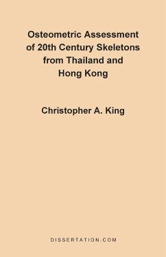 Osteometric Assessment of 20th Century Skeletons from Thailand and Hong Kong - King, Christopher A.