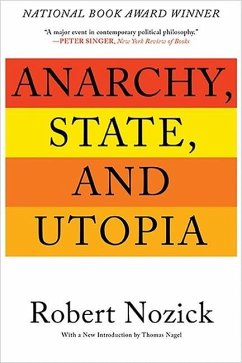 Anarchy, State, and Utopia - Nozick, Robert