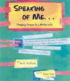 Speaking of Me...: Stepping Stones to a Better Life - Mathers, Beth