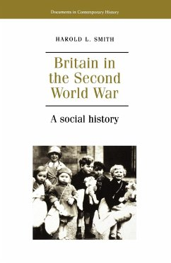 Britain in the Second World War: A Social History - Smith, Harold L.