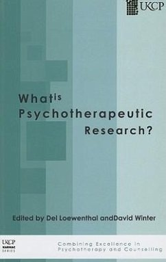 What Is Psychotherapeutic Research? - Herausgeber: Loewenthal, Del Winter, David