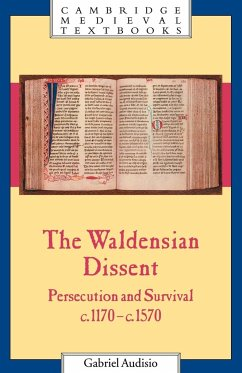 The Waldensian Dissent: Persecution and Survival, C.1170 C.1570 - Audisio, Gabriel