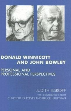 Donald Winnicott and John Bowlby: Personal and Professional Perspectives - Reeves, Christopher Hauptman, Bruce