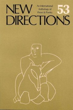 New Directions 53: An International Directory of Prose & Poetry - Laughlin, J.
