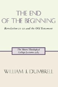 The End of the Beginning - Dumbrell, William J.