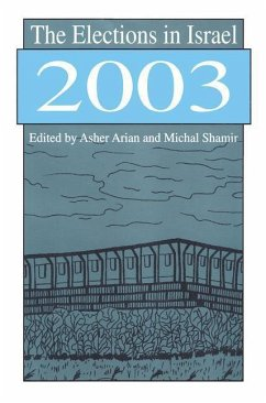 The Elections in Israel 2003 - Herausgeber: Arian, Asher Shamir, Michal