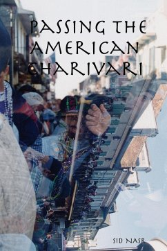 Passing the American Charivari - Nasr, Sid