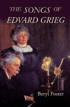 The Songs of Edvard Grieg - Foster, Beryl