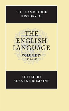 The Cambridge History of the English Language: 1776-1997 - Romaine, Suzanne (ed.)