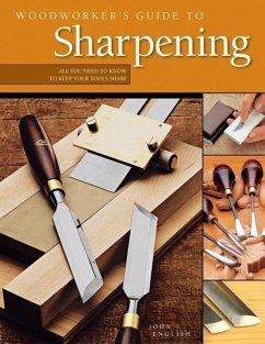 Woodworker's Guide to Sharpening - English, John