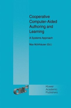 Cooperative Computer-Aided Authoring and Learning - Mühlhäuser, Max (Hrsg.)