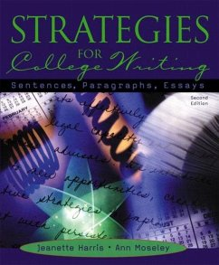 Strategies for College Writing: Sentences, Paragraphs, Essays - Harris, Jeanette Moseley, Ann