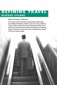Defining Travel: Diverse Visions - Herausgeber: Roberson, Susan L.