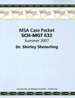 MSA Case Packet Sch-Mgt 632 Summer 2007 - Shmerling, Shirley